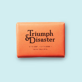 TRIUMPH AND DISASTER A + R SOAP 130GR
