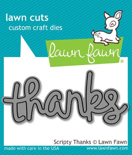 Lawn Fawn: Lawn Cuts Scripty Thanks