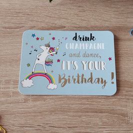 Carte postale drink champagne and dance, it's your birthday - licorne