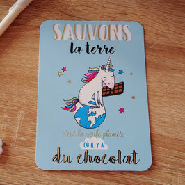 Carte postale sauvons la terre, c'est la seule planète où il y a du chocolat