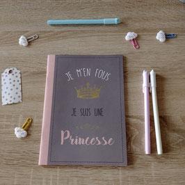 Cahier A5 j'm'en fous je suis une princesse