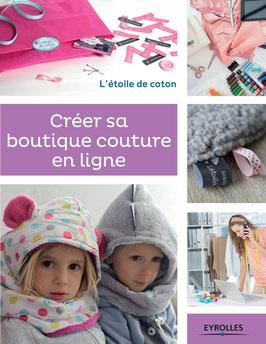 Livre : Créer sa boutique couture en ligne