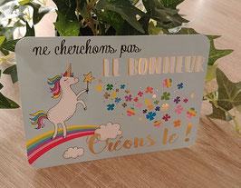 Carte postale ne cherchons pas le bonheur, créons le !
