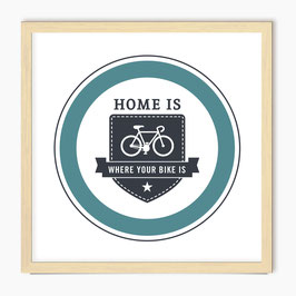 Home is where your bike is - screen print - mint