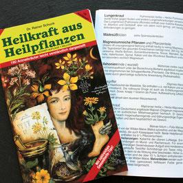 Heilkraft aus Heilpflanzen (Dr. Rainer Schunk)
