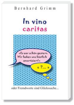 In vino caritas