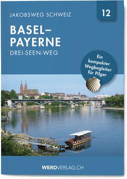 Jakobsweg Schweiz Basel – Payerne