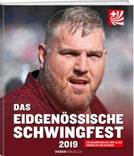 Rolf Gasser: Das eidgenössische Schwingfest 2019