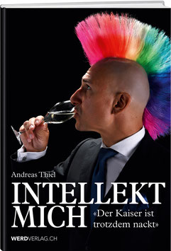 Andreas Thiel: Intellekt mich