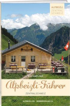 Alpbeizli-Führer Zentralschweiz