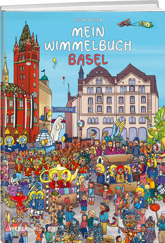 Celine Geser: Mein Wimmelbuch Basel