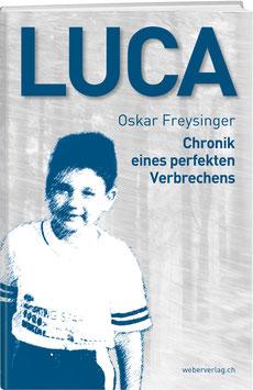 Luca – Chronik eines perfekten Verbrechens