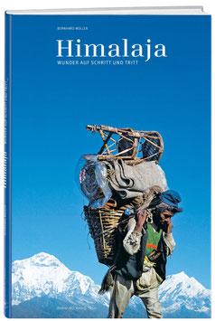 Himalaja - Wunder auf Schritt und Tritt