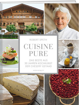Robert Speth: Cuisine Pure