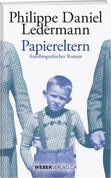 Philippe D. Ledermann: Papiereltern