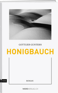 GOTTLIEB GUNTERN: HONIGBAUCH