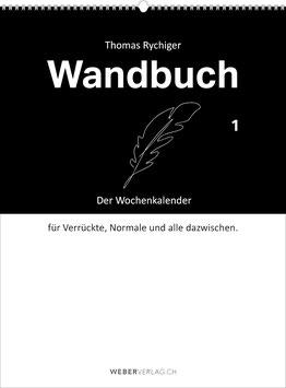 Thomas Rychiger: Wandbuch 2021