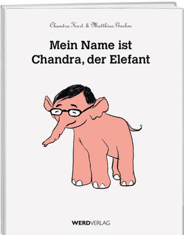 Mein Name ist Chandra, der Elefant
