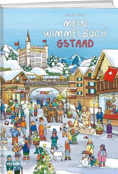 Celine Geser: Mein Wimmelbuch Gstaad