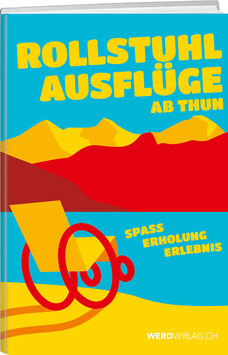 Rollstuhlausfüge Schweiz