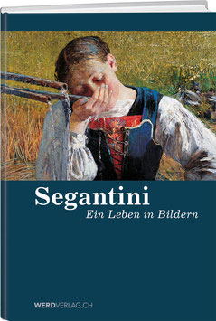 Segantini – Ein Leben in Bildern