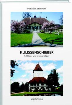 Matthias F. Steinmann: Kulissenschieber