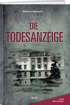 Matthias Steinmann: Die Todesanzeige