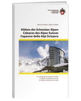 Remo Kundert / Marco Volken: Hütten der Schweizer Alpen