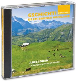 Hörbuch: Berner Oberland – Adelboden