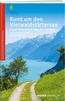 Dr. Erika Flückiger Strebel, Martino Froelicher: Rund um den  Vierwaldstättersee