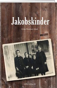 Erika Wiedmer-Mani: Jakobskinder