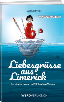 Werner Vogt: Liebesgrüsse aus Limerick