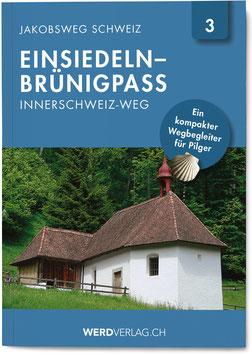 Jakobsweg Schweiz Einsiedeln–Brünigpass