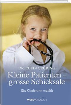 Ruedi Grüring: Kleine Patienten – grosse Schicksale