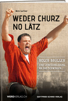 Roger Brügger: Weder churz no lätz