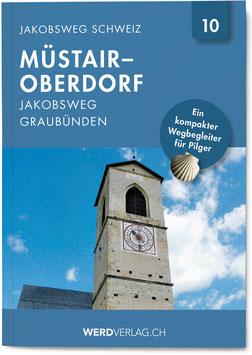 Jakobsweg Schweiz Müstair–Oberdorf
