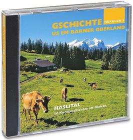 Hörbuch: Berner Oberland – Haslital