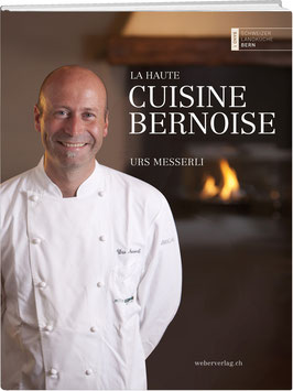 Urs Messerli: La haute cuisine bernoise