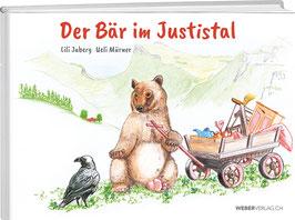 Lili Jaberg, Ueli Mürner: Der Bär im Justistal