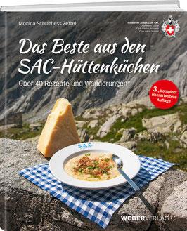 Monica Schulthess Zettel: Das Beste aus den SAC-Hüttenküchen