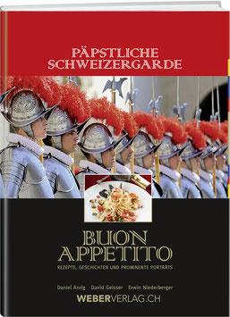 David Geisser / Erwin Niederberger: Päpstliche Schweizergarde – Buon Appetito
