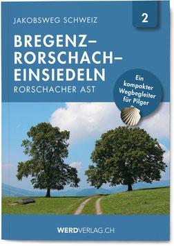 Nr. 2: Jakobsweg Schweiz Bregenz–Rorschach–Einsiedeln