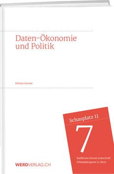 Hilmar Gernet: Daten-Ökonomie und Politik