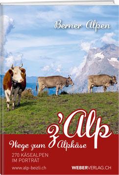 Wege zum Alpkäse Berner Oberland