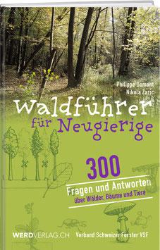 Philippe Domont / Nikola Zaric: Waldführer für Neugierige
