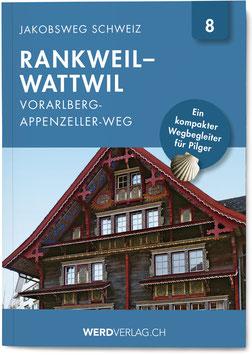 Nr. 8: Jakobsweg Schweiz Rankweil–Wattwil