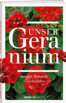 Beat Hächler, Beat Fischer, Christoph Schärer, Christine Eggenberg u.a.: Unser Geranium