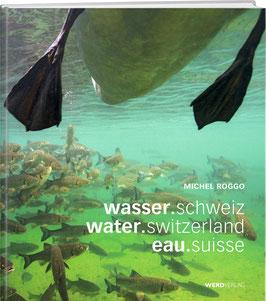 wasser.schweiz / water.switzerland / eau.suisse