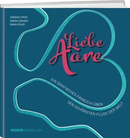 Stefanie Christ / Sabine Glardon / Maria Künzli: Liebe Aare
