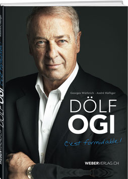 Dölf Ogi – C'est formidable